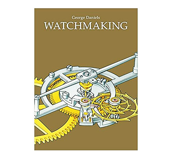 Watchmaking George Daniels Book